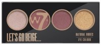 W7 - LET'S GO BEIGE... - NATURAL NUDES EYE COLOUR PALETTE - Paleta 4 cieni do powiek
